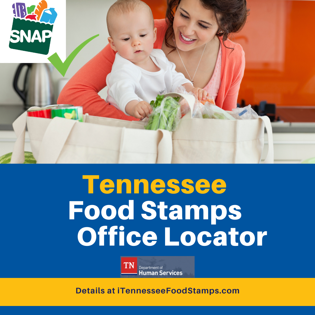 """""""Tennessee Food Stamps Office Locator"""""""